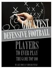 Greatest Defensive Football Players to Ever Play the Game: Top 100 by Alex Trost, Vadim Kravetsky (Paperback / softback, 2013)