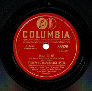 BILLIE-HOLIDAY-TEDDY-WILSON-1941-Columbia-35926-Mean-To-Me-I-039-ll-Get-By