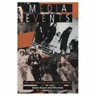 Media Events: The Live Broadcasting of History by Daniel Dayan, Elihu Katz (Paperback, 1994)