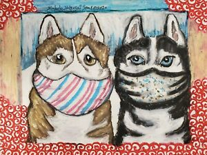 Siberian Husky Quarantine Masks 8x10 Dog Art Print Signed Artist KSams Vintage