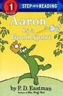 Aaron Is a Good Sport by Philip D Eastman (Hardback, 2015)