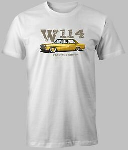 new t shirt mercedes benz w114 stance society classic. Black Bedroom Furniture Sets. Home Design Ideas