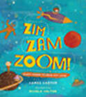 Zim Zam Zoom: Zappy Poems to Read Out Loud by James Carter (Hardback, 2016)