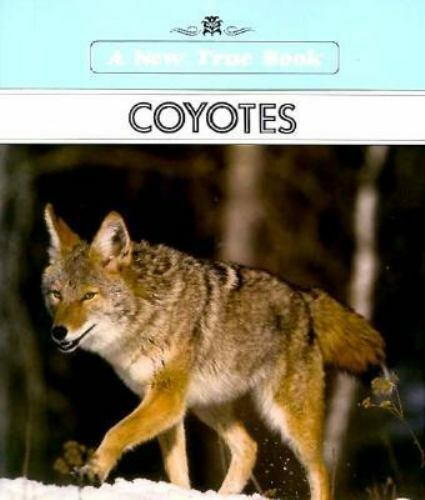 Coyotes (New True Books)