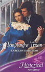 Tempting a Texan by Carolyn Davidson (Paperback, 2005)
