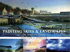 Painting Skies and Landscapes by William E. Wheeler (Hardback, 2005)