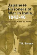 Japanese Prisoners of War in India, 1942-46: Bushido And Barbed Wire, India, Jap