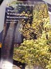 Wege, Wälder, Wasserscheiden von Ursula Schulkamp (2001, Taschenbuch)