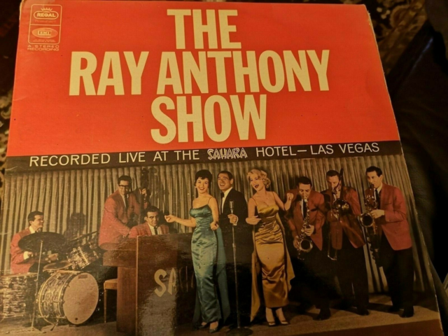 LP, The Ray Anthony Show, Recorded live at the Sahara hotel…