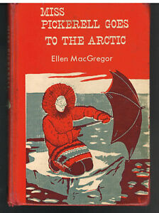 Miss-Pickerell-Goes-To-The-Arctic-by-Ellen-MacGregor-1954-Vintage-Book
