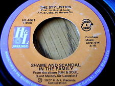 """THE STYLISTICS - SHAME AND SCANDAL IN THE FAMILY   7"""" VINYL"""