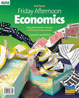 Friday Afternoon Economics A-Level Resource by Ruth Tarrant (Spiral bound, 2008)