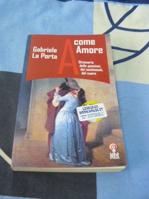 A come amore Gabriele La Porta