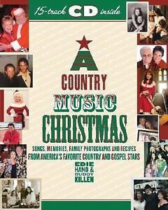 a country music christmas songs memories family photographs and recipes from americas favorite country and gospel stars by edie hand and buddy killen - Christmas Country Songs
