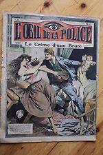 Rarissime L' OEIL DE LA POLICE 2A/26 Le Crime d' Une Brute