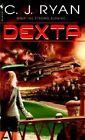 Dexta by C J Ryan (Paperback / softback, 2005)