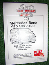MERCEDES-BENZ VITO & VIANO MANUAL 109CDi 111CDi 115CDi 2.0 2.2 + V6 PETROL 2004