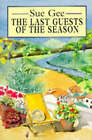 The Last Guests of the Season by Sue Gee (Paperback, 1993)