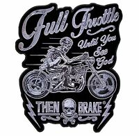Full Throttle Until You See God Then Brake Motorcycle Biker Patch Medium