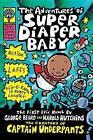 The Adventures of Super Diaper Baby (Captain Underpants) by Dav Pilkey, George Beard (Hardback, 2002)