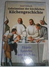 Geheimnisse der kirchlichen Küchengeschichte Pikante Episoden | Buch | gebraucht