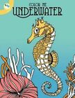 Color Me Underwater by Individuality Books (Paperback / softback, 2016)