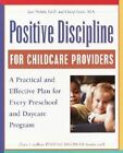 Positive Discipline - Childcare Pr by Jane Ed.D. Nelsen (Paperback, 2002)