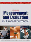 Measurement and Evaluation in Human Performance by Dale Mood, James Morrow Jr, Assistant Professor of History Minsoo Kang, James Disch (Hardback, 2015)
