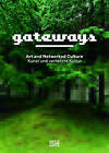Gateways: Art and Networked Culture by Hatje Cantz (Hardback, 2011)