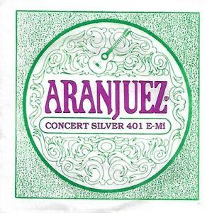 ARANJUEZ - Cordes unité guitare classique concert 401 E MI E1