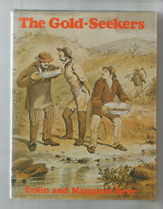 GOLD-SEEKERS-by-Kerr-1975-ROBBERY-UNDER-ARMS-by-Boldrewood-ROMANCE-OF-GOLD-1958
