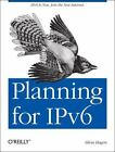 Planning for IPv6 by Silvia Hagen (2011, Paperback)