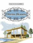 Really Cool Colouring Book 1: Dream Homes & Interiors by Elizabeth James (Paperback / softback, 2015)