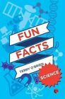 Fun Facts: Science by Terry O'Brien (Paperback, 2013)