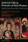 Portraits of Holy Women: Selections from the Vita Christi by Isabel de Villena, Robert D. Hughes, Joan Curbet (Paperback, 2013)