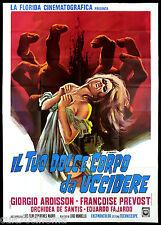 IL TUO DOLCE CORPO PER UCCIDERE MANIFESTO CINEMA BRESCIA THRILLER 1970 POSTER 4F