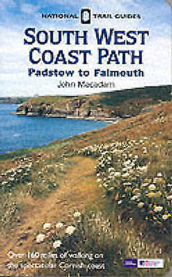 John MacAdam, South West Coast Path: Padstow to Falmouth (National Trail Guides)