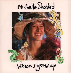 Michelle-Shocked-12-034-Vinyl-P-S-When-I-Grow-Up-London-LONX-219-UK-1988-Ex-VG