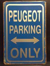 Peugeot Parking Only Metal Sign / Vintage Garage Wall Decor (30 x 20cm)