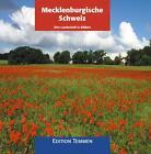 Mecklenburgische Schweiz von Horst Steffen