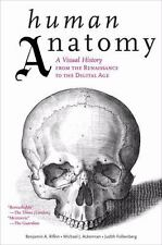 Human Anatomy: A Visual History from the Renaissance to the Digital Age by Rifk