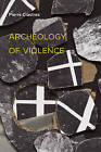 Archeology of Violence by Pierre Clastres (Paperback, 2010)