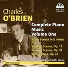 Charles O'Brien: Complete Piano, Vol. 1 (CD, Sep-2014, Toccata Classics)