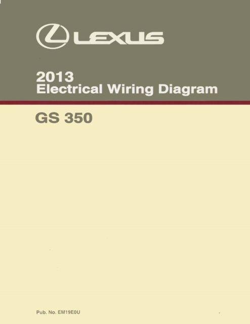 2013 lexus es 350 wiring diagrams schematics layout factory oem ebay rh ebay co uk 2010 lexus rx 350 wiring diagram lexus gs 350 wiring diagram