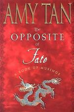 The Opposite of Fate by Amy Tan (2003, Hardcover)