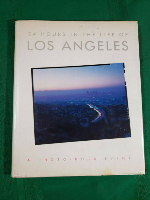 Twenty-Four Hours in the Life of Los Angeles (1984, Hardcover) #uy