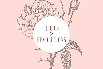 RELICS and REVOLUTIONS