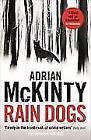 Rain Dogs von Adrian McKinty (2016, Taschenbuch)