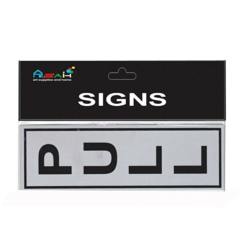 Pull Brushed Steel Sign Black Silver 18x5.5cm MQ-278