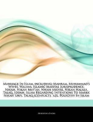 Articles on Marriage in Islam, Including: Mahram, Muhammad's